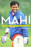 Mahi the Story of Indias Most Successful Captain