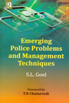 Emerging Police Problems and Management Techniques