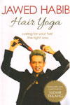 Hair Yoga Caring For Your Hair The Right Way