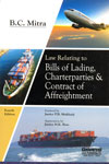 Law Relating to Bills of Lading Charterparties and Contract of Affreightment