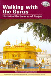 Good Earth Walking With the Gurus Historical Gurdwaras of Punjab