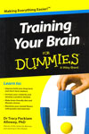 Making Everything Easier Training Your Brain For Dummies