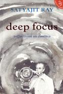 Deep Focus Reflections on Cinema