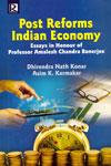Post Reforms Indian Economy Essays in Honour of Professor Amalesh Chandra Banerjee