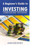 A Beginners Guide To Investing
