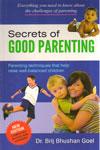 Secrets of Good Parenting