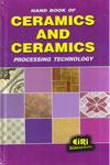 Hand Book of Ceramics and Ceramics Processing Technology