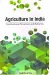 Agriculture in India Institutional Structure and Reforms