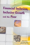 Financial Inclusion Inclusive Growth and the Poor