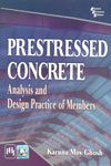 Prestressed Concrete Analysis and Design Practice of Members