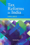 Tax Reforms in India 1991-2013