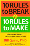 10 Rules to Break and 10 Rules to Make