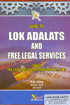 Guide to Lok Adalats and free Legal Services Under the Legal services Authorities Act 1987