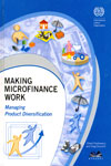 Making Microfinance Work Managing Product Diversification
