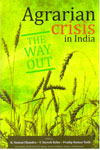 Agrarian Crisis in India The Way Out