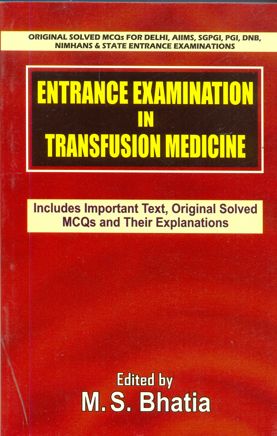 Entrance Examination in Transfusion Medicine