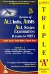 Review of All India AIIMS All States Examinations  A Treatise For NEET Vol 1