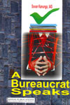 A Bureaucrat Speaks