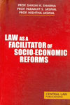 Law As a Facilitator of Socio Economic Reforms
