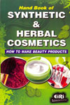 Handbook of Synthetic and Herbal Cosmetics How to Make Beauty Products