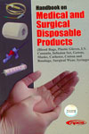 Handbook on Medical and Surgical Disposable Products