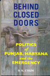 Behind Closed Doors Politics of Punjab Haryana and the Emergency