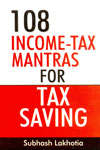 108 Income Tax Mantras For Tax Saving