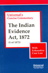 Concise Commentary the Indian Evidence Act 1872 with Exhaustive Case Law