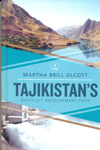 Tajikistans Difficult Development Path