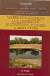 Water Management and Hydraulic Engineering in India c 600 BCE CE 1200
