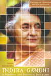 Indira Gandhi a Personal and Political Biography