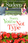 Sorry You Are Not My Type