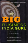 Big Business India Guru Know How To Make In India