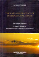 Schmitthoffs Export Trade the Law and Practice of International Trade