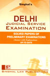Delhi Judicial Service Examination Solved Papers of Preliminary Examinations