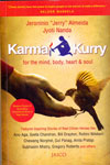 Karma Kurry For The Mind Body Heart and Soul