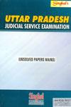 Uttar Pradesh Judicial Service Examination Unsolved Papers Mains