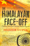 The Himalayan Face Off Chinese Assertion and The Indian Riposte