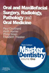 Master Dentistry Vol 1 Oral and Maxillofacial Surgery Radiology Pathology and Oral Medicine