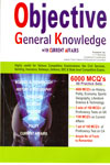 Objective General Knowledge With Current Affairs