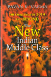The New Indian Middle Class The Challenge of 2014 And Beyond