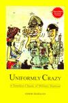 Uniformly Crazy