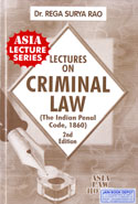 Lectures on Criminal Law the Indian Penal Code 1860