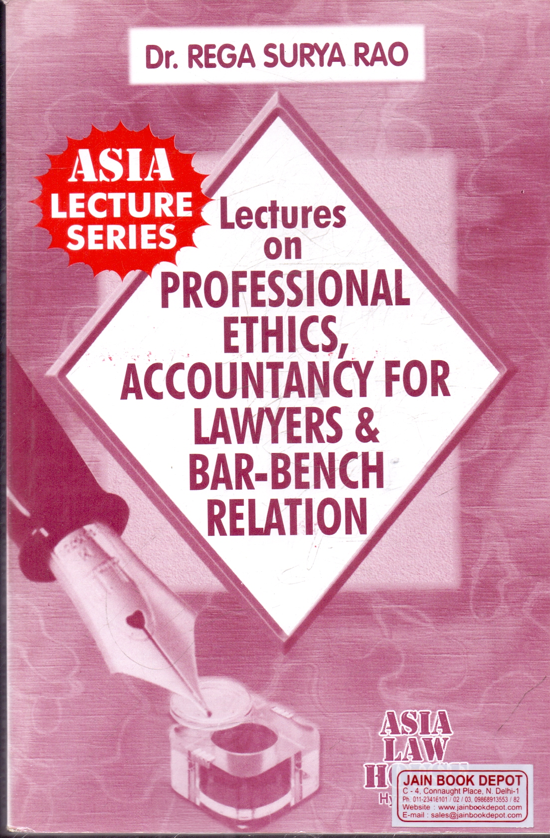 Lectures on Professional Ethics Accountancy for Lawyers and Bar Bench Relation