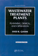 Wastewater Treatment Plants Planning Design and Operation