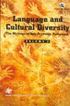 Language and Cultural Diversity the Writings of Debi Prasanna Pattanayak In 2 Vols
