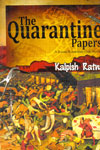 The Quarantine Papers