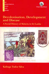 Decolonisation Development and Disease