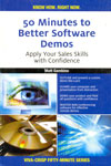 50 Minutes to Better Software Demos Apply Your Sales Skills With Confidence