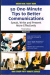 50 One Minute Tips to Better Communications Speak Write and Present More Effectively